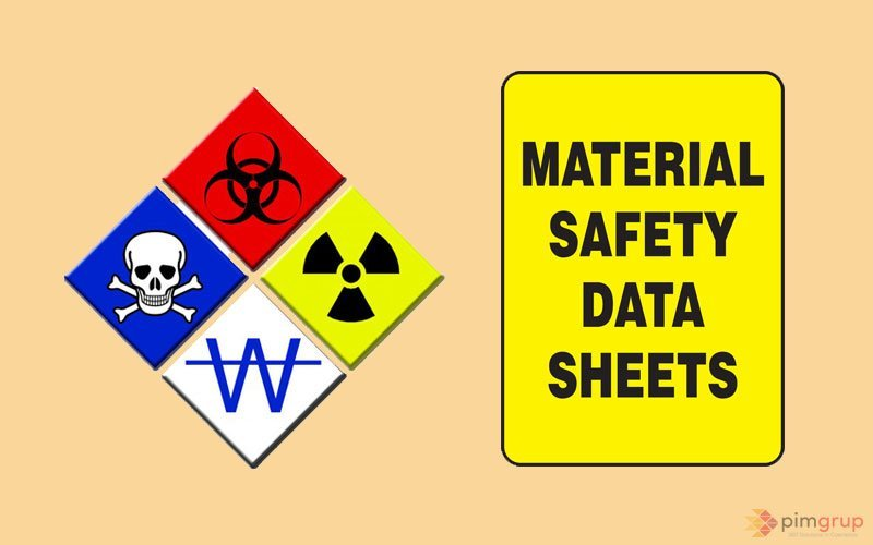Güvenlik Bilgi Formu - Material Safety Data Sheet (MSDS)